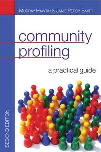 Community Profiling: A Practical Guide: Auditing social needs (Paperback)
