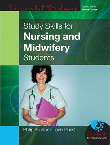 Study Skills for Nursing and Midwifery Students (Paperback)