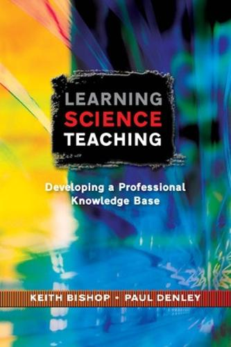 Learning Science Teaching: Developing A Professional Knowledge Base (Paperback)