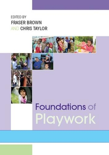 Foundations of Playwork (Paperback)