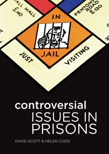 Controversial Issues in Prisons (Paperback)