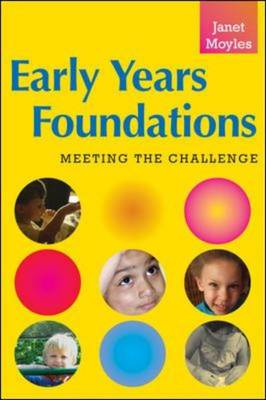 Early Years Foundations: Meeting the Challenge (Paperback)