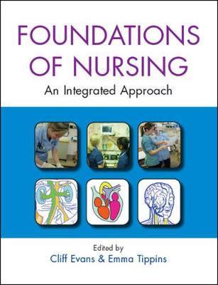Foundations of Nursing: An Integrated Approach (Hardback)