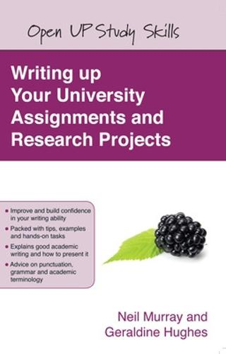 Writing up your University Assignments and Research Projects (Paperback)
