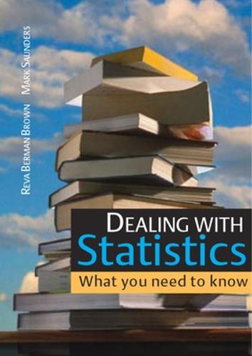 Dealing with Statistics: What you need to know (Paperback)