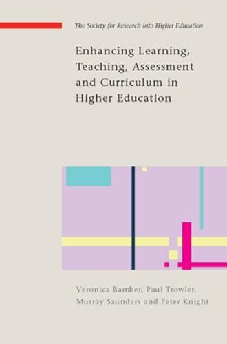 Enhancing Learning, Teaching, Assessment and Curriculum in Higher Education - UK Higher Education OUP Humanities & Social Sciences Higher Education OUP (Paperback)