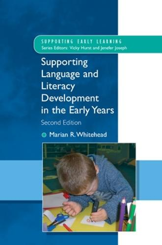 Supporting Language and Literacy Development in the Early Years (Paperback)