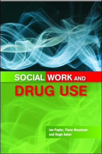 Social Work and Drug Use (Paperback)