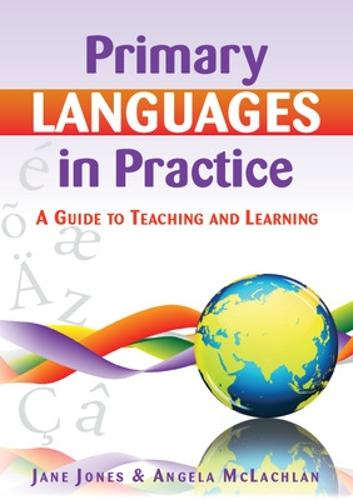 Primary Languages in Practice: A Guide to Teaching and Learning (Paperback)