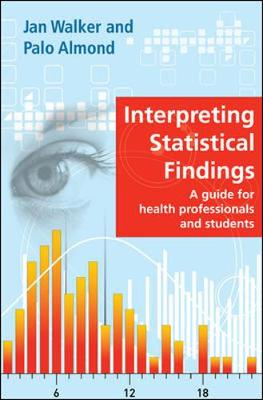 Interpreting Statistical Findings: A Guide for Health Professionals and Students (Hardback)