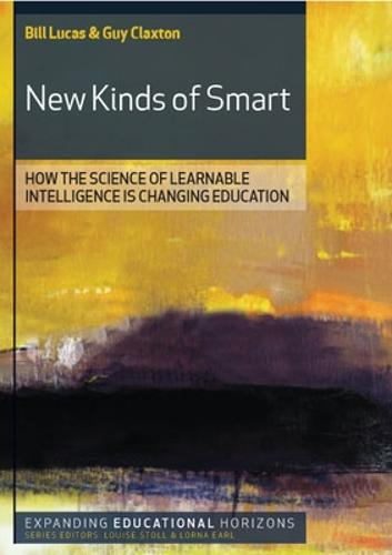 New Kinds of Smart: How the Science of Learnable Intelligence is Changing Education (Paperback)