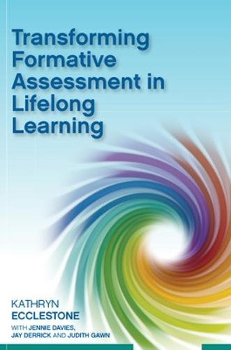 Transforming Formative Assessment in Lifelong Learning (Paperback)