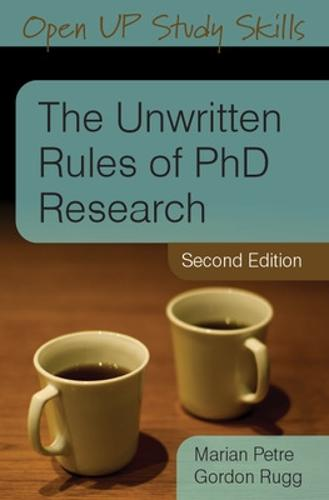 The Unwritten Rules of PhD Research (Paperback)