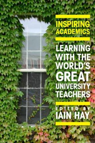 Inspiring Academics: Learning with the World's Great University Teachers (Paperback)