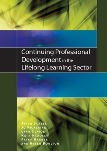 Continuing Professional Development in the Lifelong Learning Sector (Paperback)