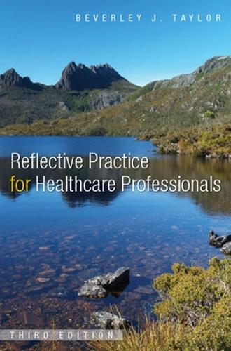 Reflective Practice for Healthcare Professionals (Paperback)
