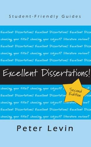 Excellent Dissertations! (Paperback)