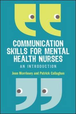Communication Skills for Mental Health Nurses (Hardback)