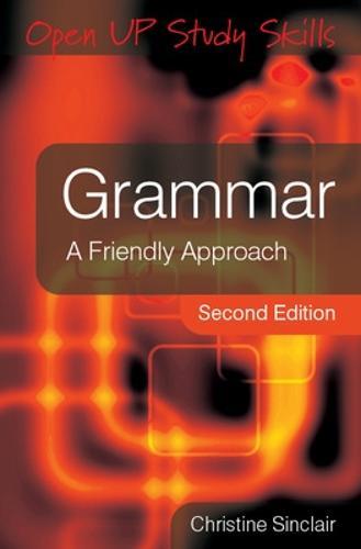 Grammar: A Friendly Approach (Paperback)