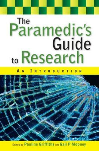 The Paramedic's Guide to Research: An Introduction (Paperback)