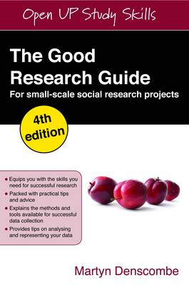 The Good Research Guide: For Small-scale Social Research Projects (Paperback)