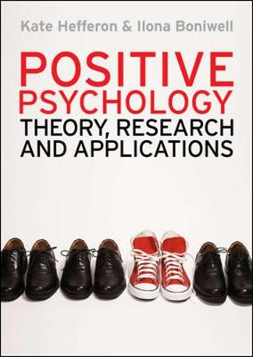 Positive Psychology: Theory, Research and Applications (Paperback)