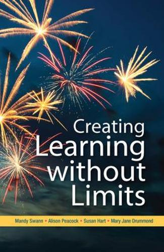 Creating Learning without Limits (Paperback)