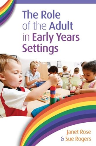 The Role of the Adult in Early Years Settings (Paperback)