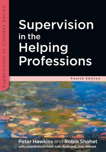 Supervision in the Helping Professions (Paperback)