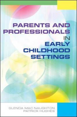 Parents and Professionals in Early Childhood Settings (Hardback)