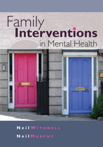 Family Interventions in Mental Health (Paperback)