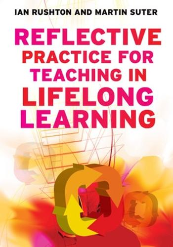 Reflective Practice for Teaching in Lifelong Learning (Paperback)