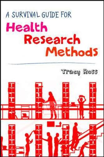 A Survival Guide for Health Research Methods (Paperback)