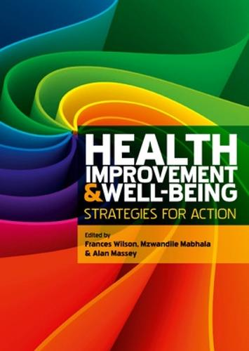 Health Improvement and Well-Being: Strategies for Action (Paperback)