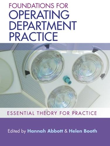 Foundations for Operating Department Practice: Essential Theory for Practice (Paperback)