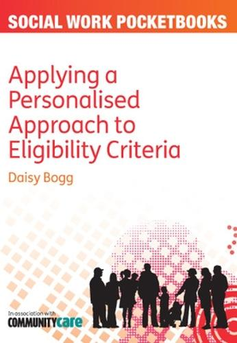Applying a Personalised Approach to Eligibility Criteria (Paperback)