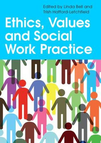 Ethics, Values and Social Work Practice (Paperback)