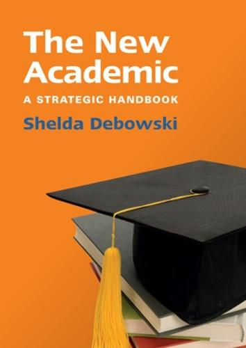 The New Academic: A Strategic Handbook (Paperback)