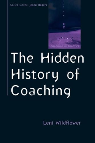 The Hidden History of Coaching (Paperback)