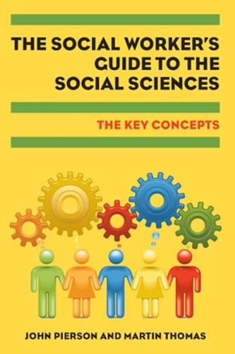 The Social Worker's Guide to the Social Sciences: Key Concepts (Paperback)