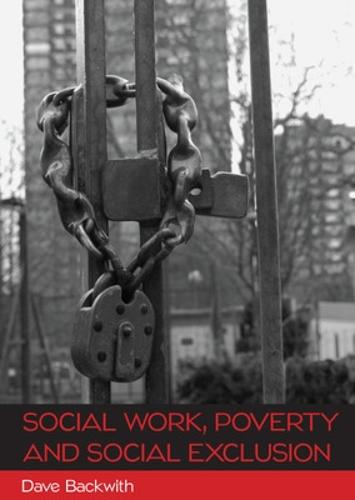 Social Work, Poverty and Social Exclusion (Paperback)