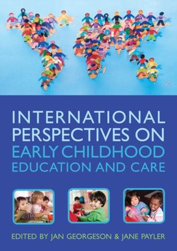 International Perspectives on Early Childhood Education and Care (Paperback)