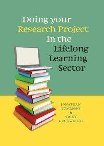 Doing your Research Project in the Lifelong Learning Sector (Paperback)