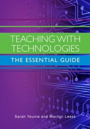 Teaching with Technologies: The Essential Guide (Paperback)