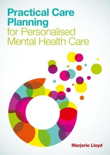 Practical Care Planning for Personalised Mental Health Care (Paperback)