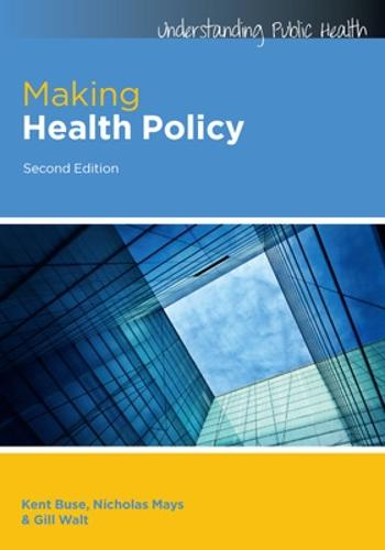 Making Health Policy (Paperback)