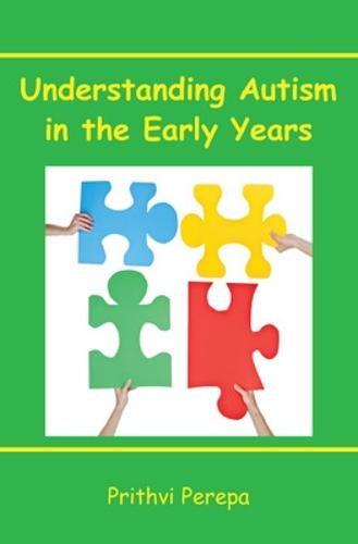 Understanding Autism in the Early Years (Paperback)