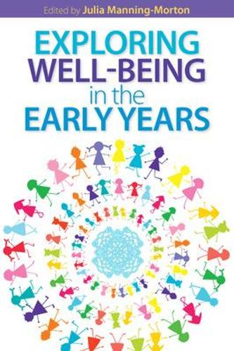 Exploring Wellbeing in the Early Years (Paperback)