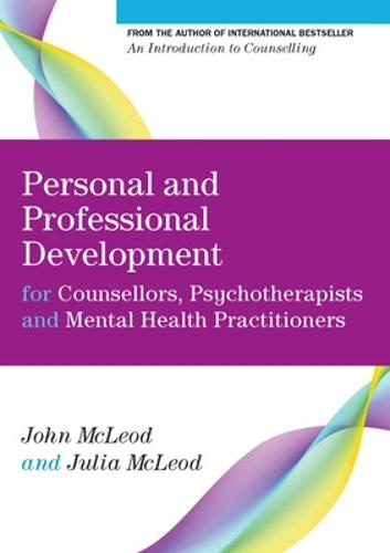 Personal and Professional Development for Counsellors, Psychotherapists and Mental Health Practitioners (Paperback)