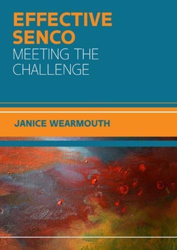 The Effective SENCO: Meeting the Challenge (Paperback)